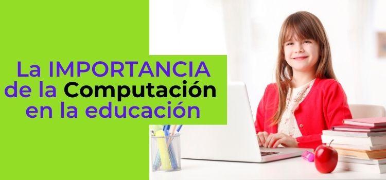 Computación en la educación